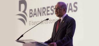Administrador General Banreservas afirma economía seguirá crecimiento histórico