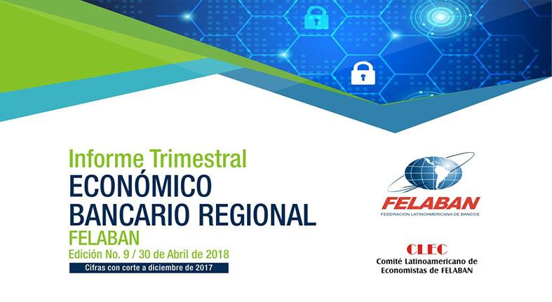 FELABAN emite importante Informe Económico Bancario Trimestral