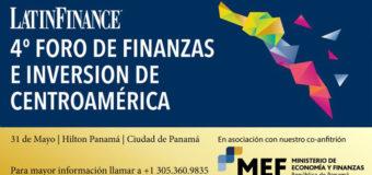 LatinFinance-4to Foro de Finanzas e Inversión de Centroamérica