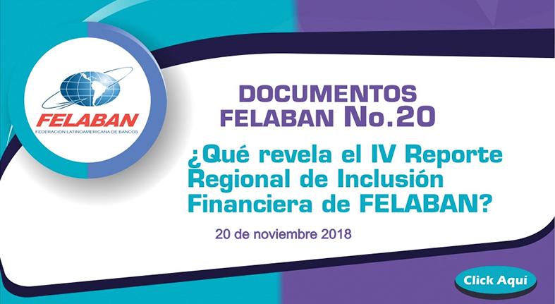 Qué revela el IV Reporte Regional de Inclusión Financiera de FELABAN?