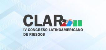 Inicia el Congreso Latinoamericano de Riesgos (CLAR) 2019