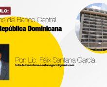 ARTICULO: 72 años del Banco Central de la República Dominicana