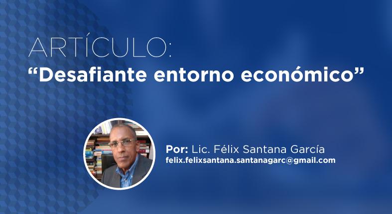 ARTICULO: Desafiante entorno económico