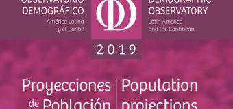 Proyecciones de Poblacion en Observatorio Demográfico de América Latina y el Caribe 2019