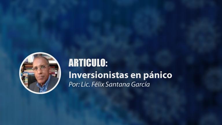 ARTICULO: Inversionistas en pánico