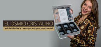 El osmio cristalino es infalsificable y 7 ventajas más para invertir en él