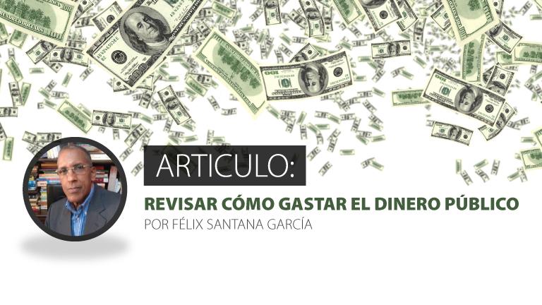 ARTICULO: Revisar cómo gastar el dinero público
