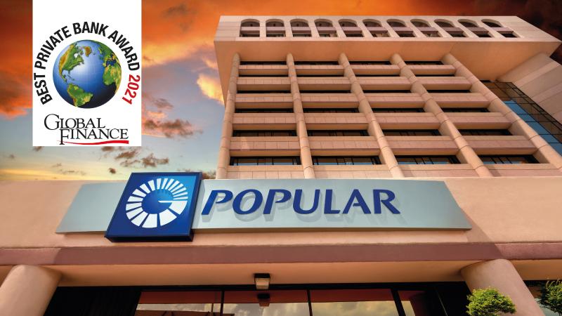 Reconoce Global Finance al Popular como mejor banca privada